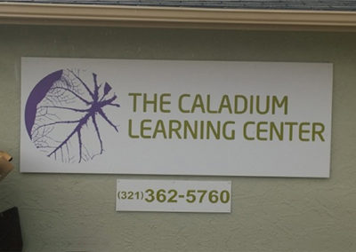 The Caladium Learning Center PVC Sign